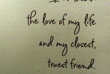 Love Quotes / Inspiration for your perfect love quotes