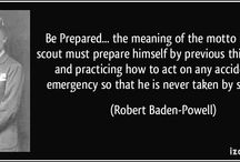 Be Prepared / The Scout Motto of the Scout movement, in various languages, has been used by millions of Scouts around the world since 1907. Most of the member organizations of the World Association of Girl Guides and Girl Scouts (WAGGGS) share this same motto.