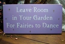 Fairies must have places to dance / by Margaret Ramsey