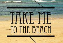 Beach Life / by Breanne Smith