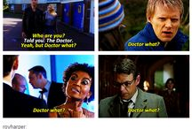 Doctor what? / by Amy Bowers