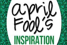 April Fools! / Silly, fun April Fools! / by Judi Micoley