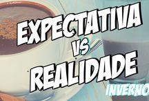 EXPECTATIVA X REALIDADE DO INVERNO