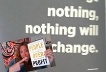 People Over Profit / Putting people before profit. Creating lives and businesses that serve people first!
