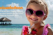 Nickelodeon  Experience / Nikcelodeon Vacation Experience  at Azul Hotels by Karisma Summer 2015 / by Karisma Hotels & Resorts.