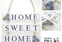 home sweet home / decoração