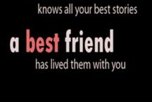 Amazing Friends / BFF's / by Holly Delaplain