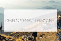 [BLOG] D É V E L O P P E M E N T  P E R S O N N E L / Articles sur le développement personnel, bien-être, etc.