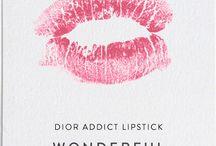 Lipstick! / by Dana Dickey