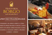 Trattoria Borgo San Francesco / Tutti i piatti dal nostro delizioso menù