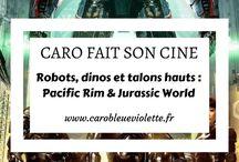 Caro fait son ciné - Caro Bleue Violette / Ici vous pouvez retrouver toutes les chroniques cinéma & séries publiées sur mon blog.