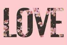 Love / by tiara arviso