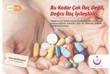 İLAÇ KULLANIMI / Sağlıklı ilaç kullanımı