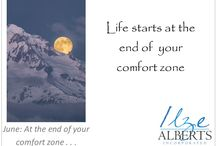 At the end of your comfort zone ..... / You grow the most when you are out of your comfort zone