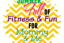 Summer FULL of Fitness and Fun for Mommy + Me!