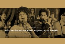 JUNE AFRICAN-AMERICAN MUSIC MONTH / JUNE AFRICAN-AMERICAN MUSIC MONTH / by Lynda Waters Newkirk