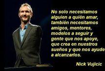 Nick Vujicic...
