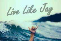 live like jay !!!!