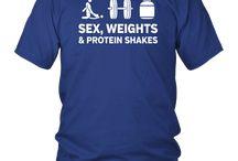 Sex, Weights & Protein Shakes Tshirt