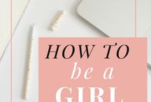 How to be a girl boss