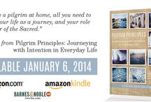"""pilgrim principles / """"Pilgrim Principles: Journeying with Intention in Everyday Life"""" » a seven week journey right at home by Lacy Clark Ellman » releasing January 6, 2014"""