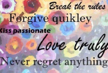 quotes/sayings / by Brandi Hirsch-Crowley