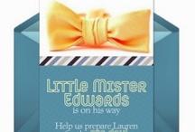 Little Mister Shower / Baby shower for Lauren Edwards / by Amanda Lee
