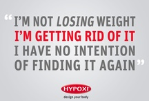 Hypoxi Inspiration / Motivation for all of our Hypoxettes!