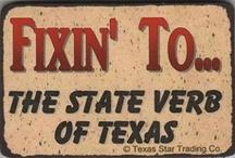 Texas / by Dusty Lann