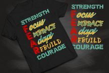 Inspirational Tees / What's your Fear ?