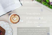 [Inspiré & Créé] Dream Challenge / Recevez des inspirations chaque matin pour vous encourager à réaliser vos rêves! Articles et personnalités inspirantes.