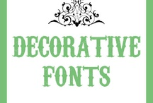 DECORATIVE FONTS / by Modrie Payne