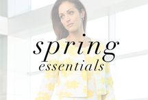 Spring Essentials / Browse some of our favorite Spring must-haves!