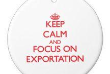 O que importa é que eu exporto!