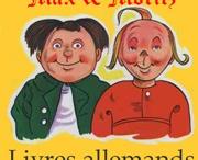 littérature allemande / Livres allemands avec Max & Moritz au même prix qu'en Allemagne sans frais de livraison http://www.livresallemands.com/index.html