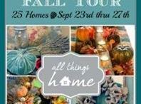 All Things Home Fall Tour 2013 / by Kathy Sansing