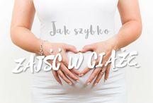 Porady ciążowe / Porady dotyczące tego jak najszybciej zajść w ciążę, czego unikać oraz inne.