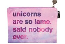 Unicorns are real / by Lauren Wright