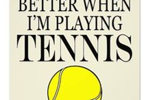 Tennis / My counselor, trainer and total obsession!!
