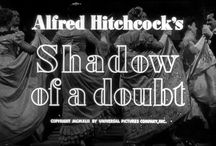 Shadow of a doubt / My favourite Hitchcock thriller