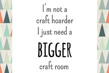 "Craftin' Ho ""Quotes"" / by Desiree Hesse"