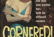 """Cornered!"" | Vintage Pulp Fiction Paperback Book Cover Art | Sugary.Sweet | #PulpArt #PulpFiction #Pulp #Paperback #Vintage"