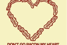 Bacon / by Whitney Pannell