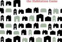 The Habitation Game a novel...