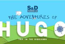 Adventures of Hugo / Join Hugo, S&D Mascot,  on his many adventures around the British Isle
