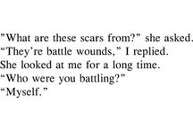 Scars are beautiful / by Christine Kruger
