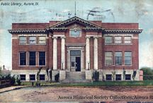 Carnegie Libraries / Libraries funded by Scottish philanthropist, Andrew Carnegie / by Aurora Public Library, Illinois