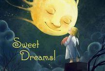 Sweet Dreams / by Jeri Lynn Wristen