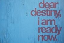 Destiny / by Jenn Valentine