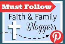 Must Follow Faith & Family Bloggers / This board is NOT accepting new contributors.